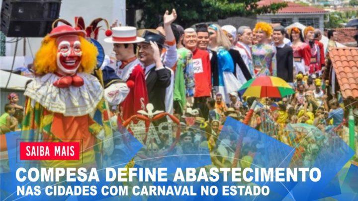 Confira o esquema especial de abastecimento da Compesa para o Carnaval no Estado e teleatendimento