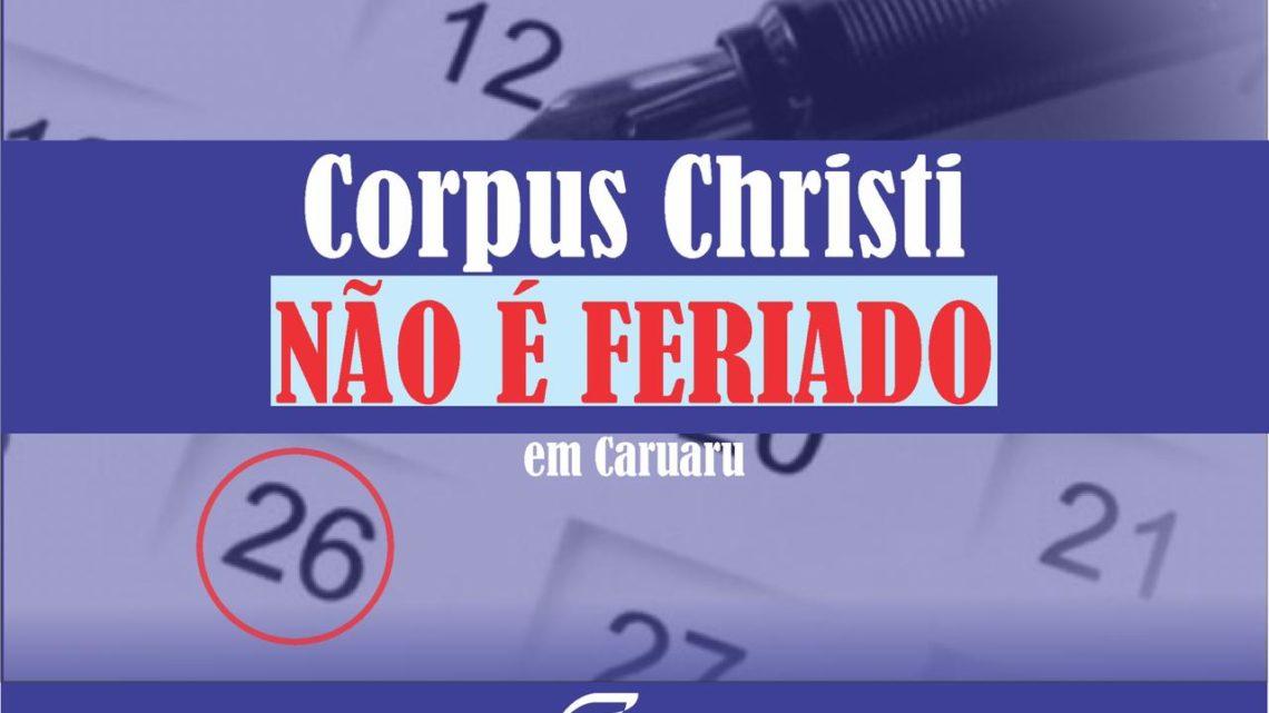 Sindloja explica: Dia de Corpus Christi não é feriado em Caruaru