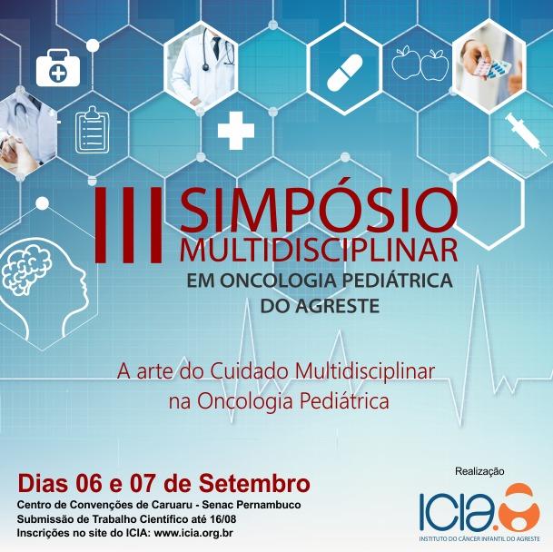 ICIA promove III Simpósio Multidisciplinar em Oncologia Pediátrica do Agreste