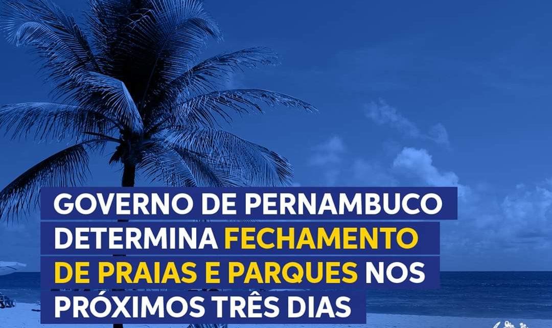 Comércio e Escolas continuam fechados em abril; Praias e Parques fechados neste fim de semana em Pernambuco