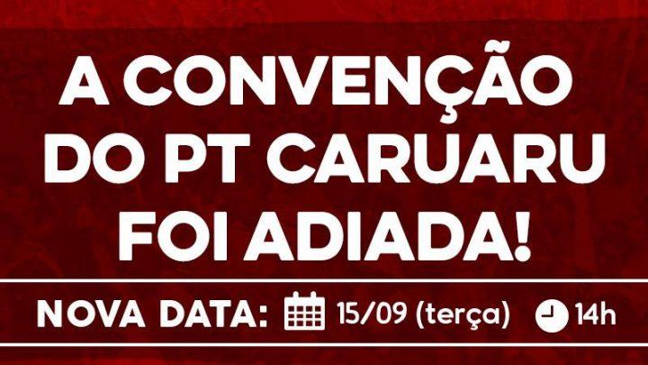 PT Caruaru adia convenção para a próxima terça-feira (15)