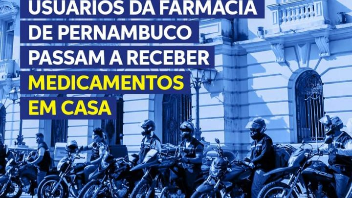 Usuários da Farmácia de Pernambuco passam a receber medicamentos em casa