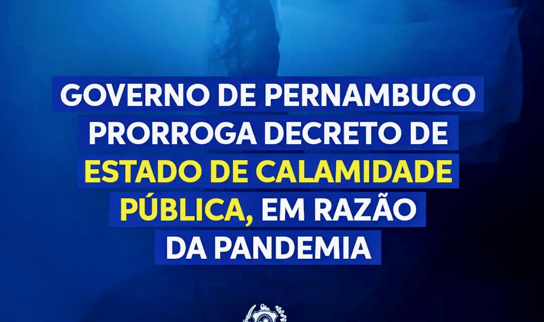 Governo-PE prorroga decreto de Estado de Calamidade Pública em razão da pandemia