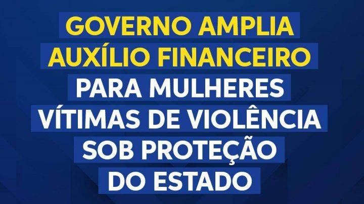 Governo-PE amplia auxílio financeiro para mulheres vítimas de violência sob proteção do Estado