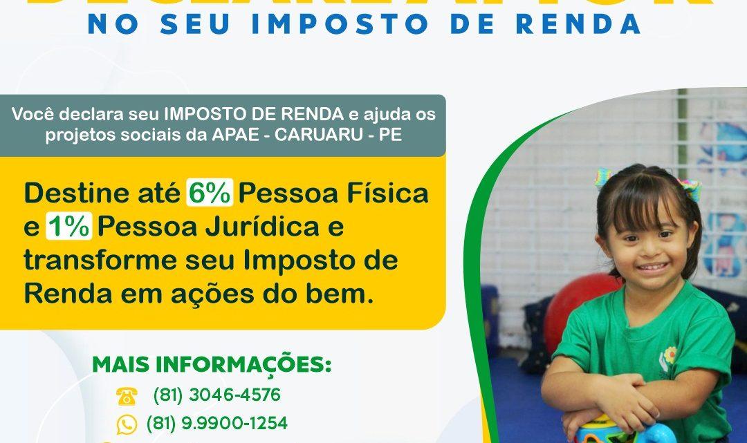 """Apae Caruaru lança campanha """"Declare amor no seu imposto de renda"""""""