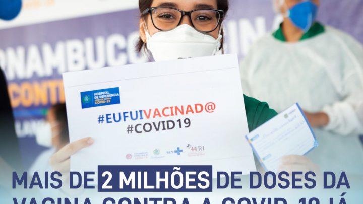 Pernambuco já aplicou mais de 2 milhões de doses da vacina contra a Covid-19