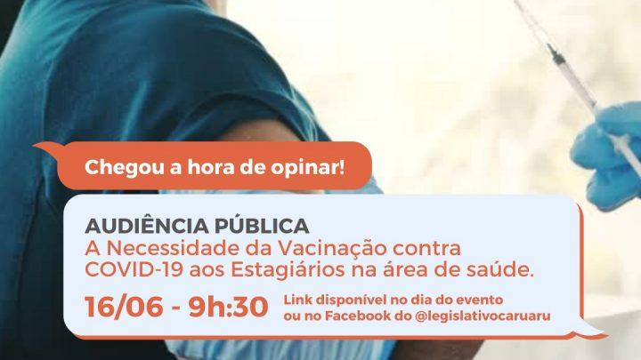 Audiência Pública discute priorizar vacinação para estudantes de saúde em Caruaru